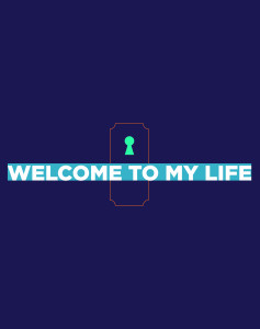 WELCOME-TO-MY-LIFE_1790x2265